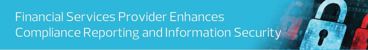 FSI_Financial Services Provider Enhances Compliance Reporting_Splunk cloud