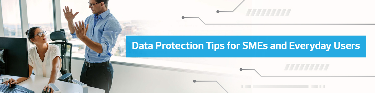SFIT_Banner_Data Protection Tips for SMEs and Everyday Users (1200x300)